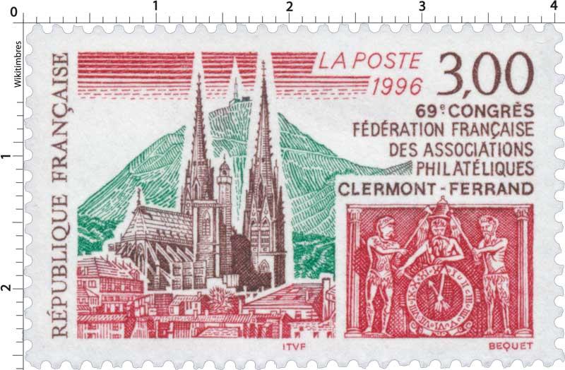 1996 69e CONGRÈS FÉDÉRATION FRANÇAISE DES ASSOCIATIONS PHILATÉLIQUES CLERMONT-FERRAND