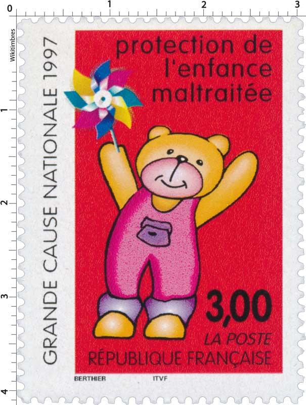 protection de l'enfance maltraitée GRANDE CAUSE NATIONAL 1997