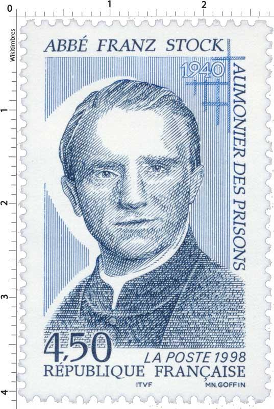 1998 ABBÉ FRANZ STOCK 1940 AUMÔNIER DES PRISONS