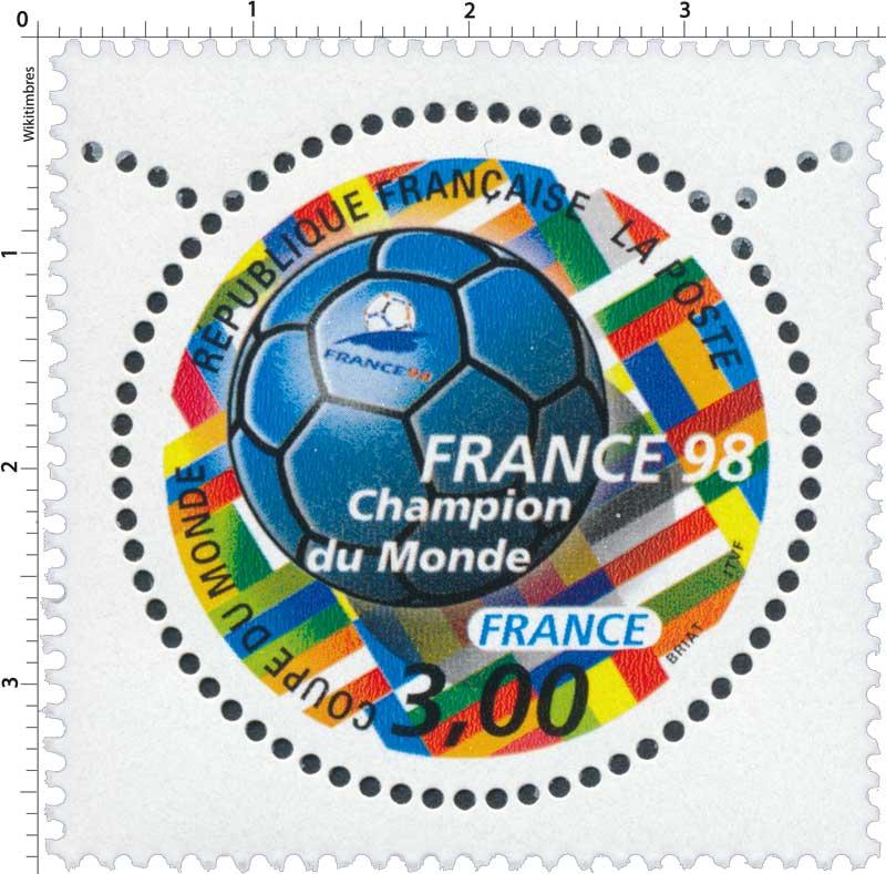 Timbre france 98 coupe du monde champion du monde france wikitimbres - Coupe du monde foot 1998 ...