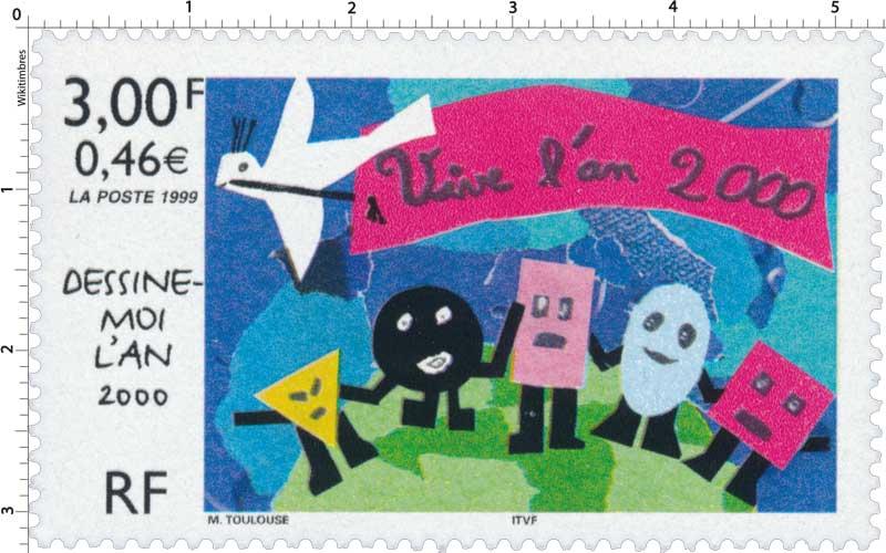 1999 DESSINE-MOI L'AN 2000 Vive l'an 2000