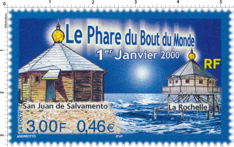 Le Phare du Bout du Monde 1er Janvier 2000 San Juan de Salvamento La Rochelle