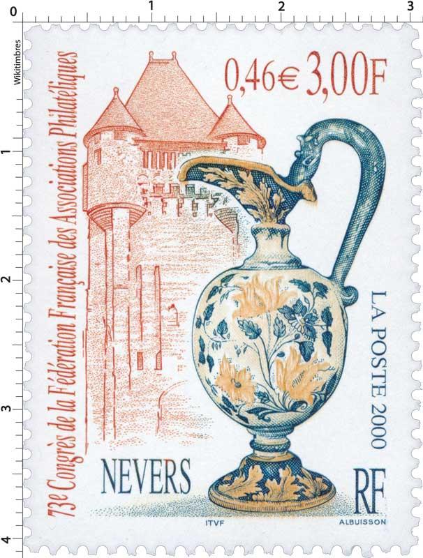 2000 73e Congrès de la Fédération Française des Associations Philatéliques NEVERS