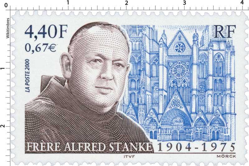 2000 FRÈRE ALFRED STANKE 1904-1975