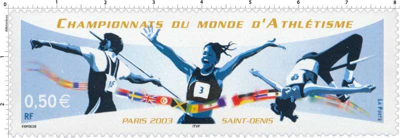 CHAMPIONNATS DU MONDE D'ATHLÉTISME PARIS 2003 SAINT-DENIS