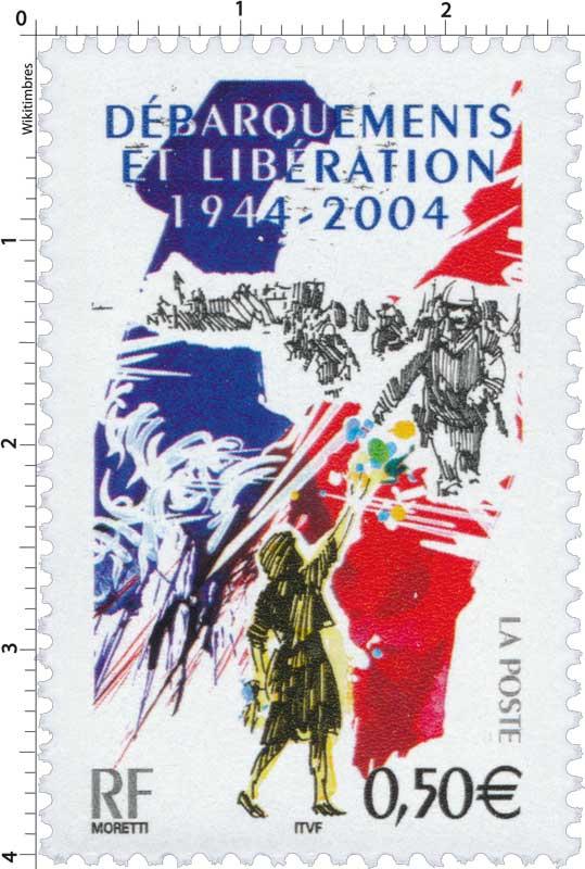 DÉBARQUEMENTS ET LIBÉRATION 1944-2004