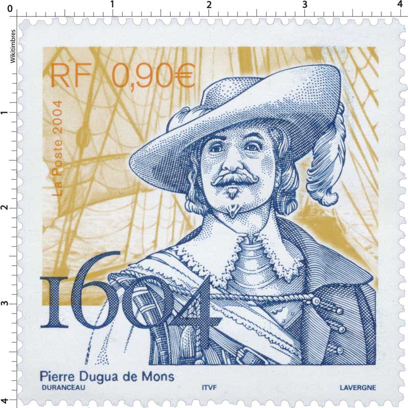 Timbre : 2004 Pierre Dugua de Mons 1604 | WikiTimbres