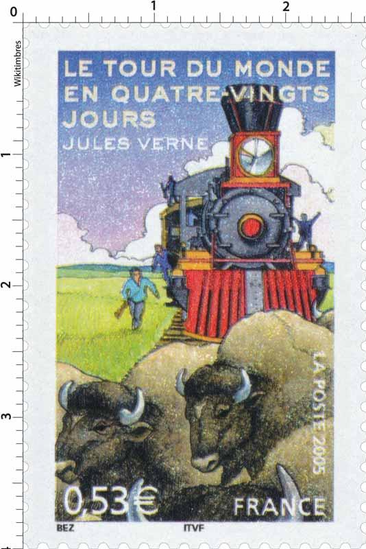 2005 LE TOUR DU MONDE EN QUATRE-VINGTS JOURS JULES VERNE
