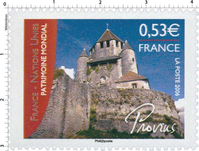 2006 FRANCE - NATIONS UNIES PATRIMOINE MONDIAL Provins