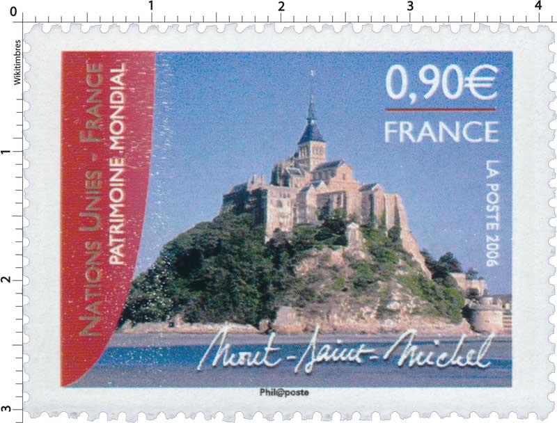 2006 NATION UNIES - FRANCE PATRIMOINE MONDIAL Mont-Saint-Michel