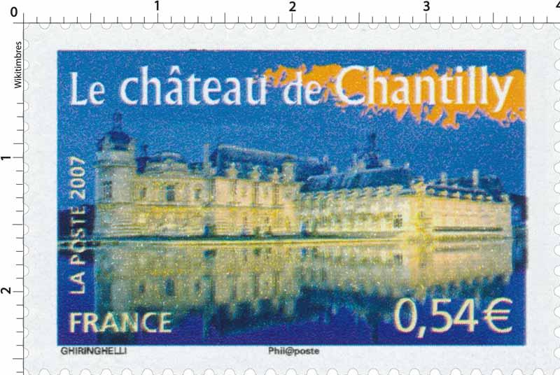 2007 Le château de Chantilly
