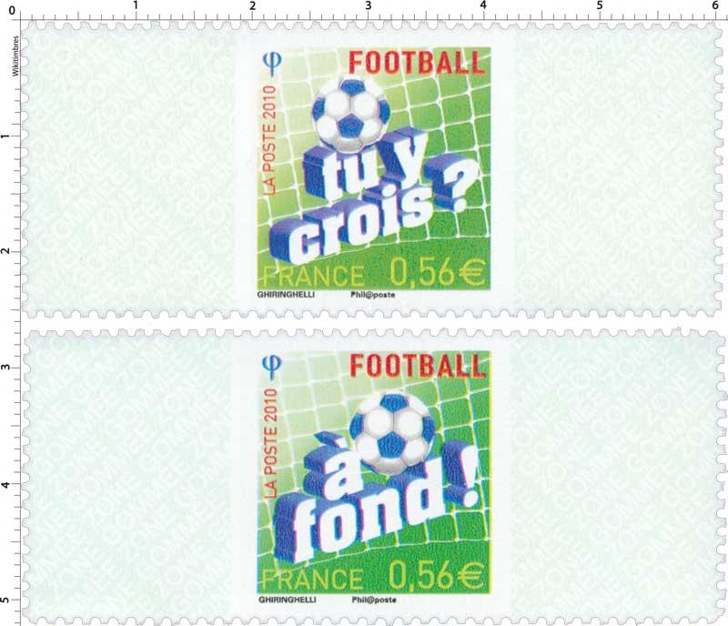 2010 Football tu y crois ? À fond !