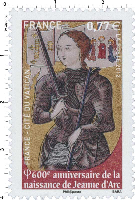 2012 France-Cité du Vatican 6OOe Anniversaire de la naissance de JEANNE D'ARC