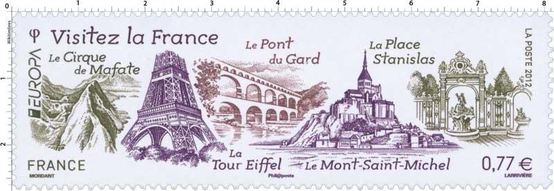 2012 VISITEZ LA France la place Stanislas, le Mont Saint-Michel, la Tour Eiffel, le Pont du Gard et le Cirque de Mafate EUROPA