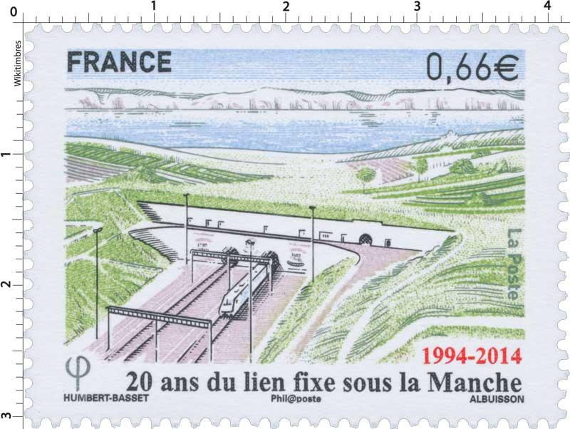 1994 - 2014  20 ans du lien fixe sous la Manche