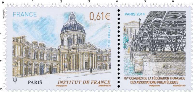 2014 Institut de France - Paris - 87e congrès de la Fédération française des associations philatéliques