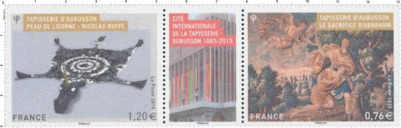 2015 Cité Internationale de la Tapisserie d'Aubusson 1665 - 2015