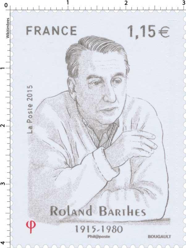2015 Roland Barthes 1915-1980