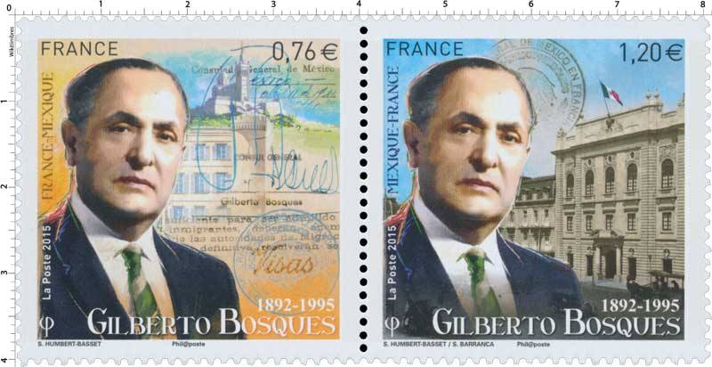 2015 France - Mexique Gilberto Bosques 1892-1995