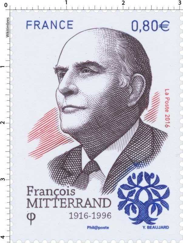 2016 François Mitterrand 1916-1996
