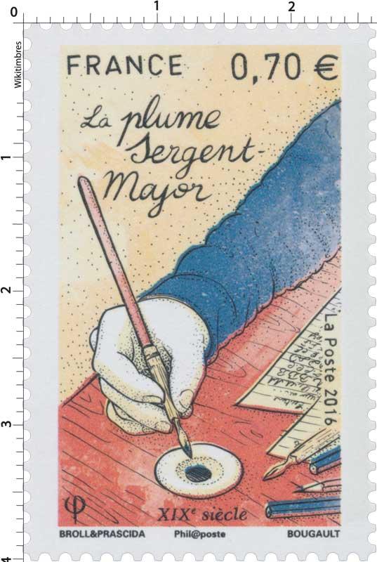 2016 La plume Sergent-Major - XIXe siècle