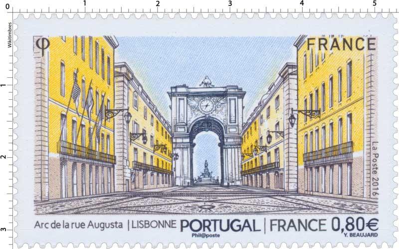 timbre 2016 portugal france arc de la rue augusta lisbonne wikitimbres. Black Bedroom Furniture Sets. Home Design Ideas