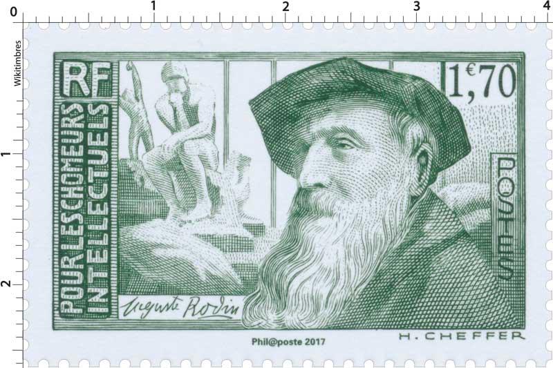 Trésors de la Philatélie 2017 - POUR LES CHÔMEURS INTELLECTUELS Auguste Rodin
