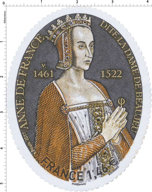 2017 Anne de France, dite la dame de Beaujeu v. 1461 - 1522