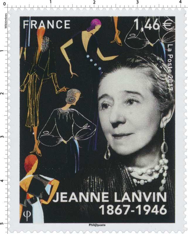 2017 JEANNE LANVIN 1867 – 1946