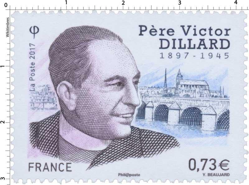 2017 Père Victor Dillard 1897-1945