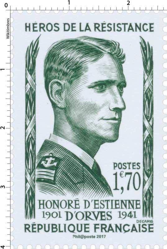 Trésors de la Philatélie 2017 - HÉROS DE LA RÉSISTANCE HONORÉ D'ESTIENNE D'ORVES 1901-1941