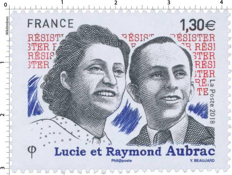 2018 Lucie et Raymond Aubrac - Résister
