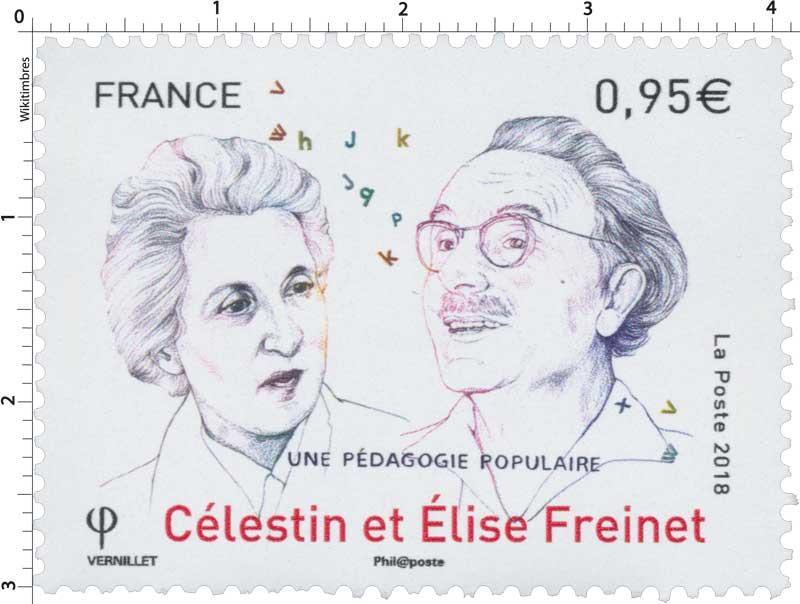 2018 Célestin et Élise Freinet - UNE PEDAGOGIE POPULAIRE