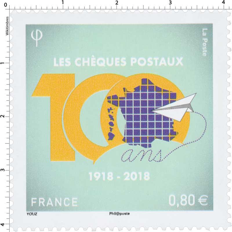 2018 CENTENAIRE DES CHÈQUES POSTAUX 1918 – 2018