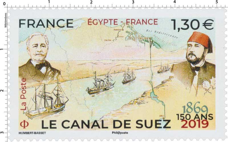 2019 ÉGYPTE-FRANCE LE CANAL DE SUEZ 150 ANS 1869-2019