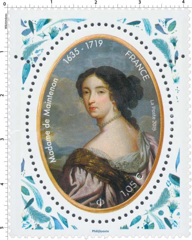 2019 Madame de Maintenon 1635 - 1719