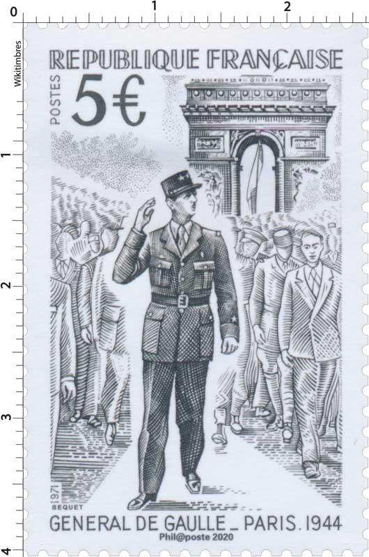 2020 GÉNÉRALE DE GAULLE  PARIS 1944