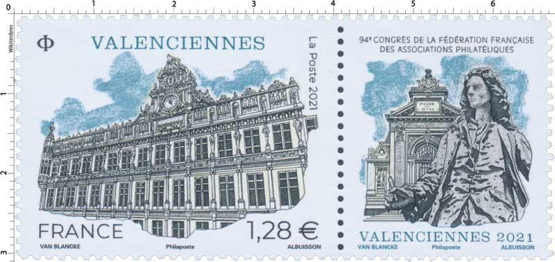 2021 VALENCIENNES – 94e CONGRÈS DE LA FÉDÉRATION FRANÇAISE DES ASSOCIATIONS PHILATÉLIQUES