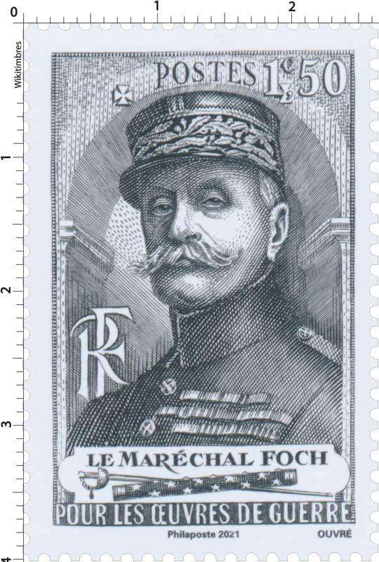 2021 Patrimoine de France - LE MARÉCHAL FOCH POUR LES ŒUVRES DE GUERRE