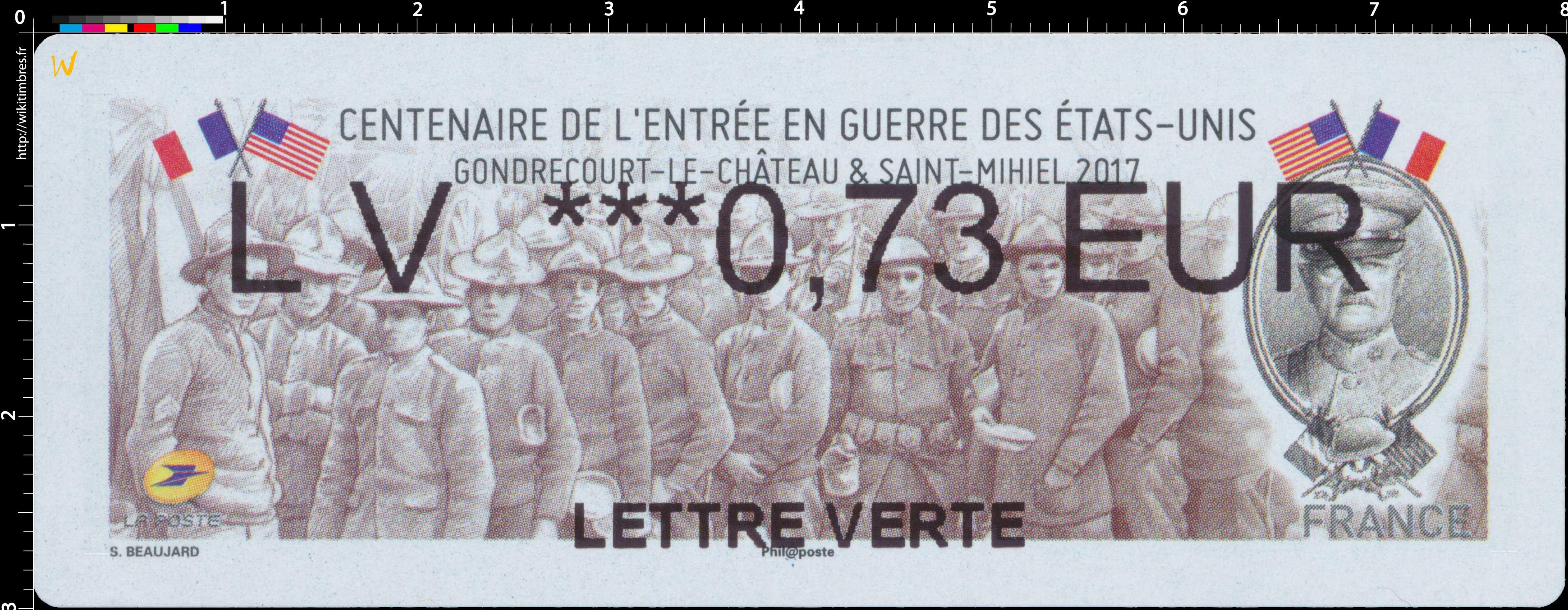 2017 Centenaire de l'Entrée en guerre des États-Unis Gondrecourt-Le-Château & Saint-Michiel