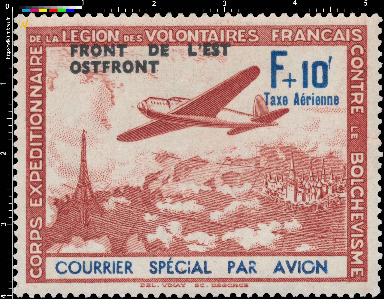CORPS EXPÉDITIONNAIRE DE LA LÉGION DES VOLONTAIRES Français CONTRE LE BOLCHEVISME Courrier spécial par avion, Front de l'est OST