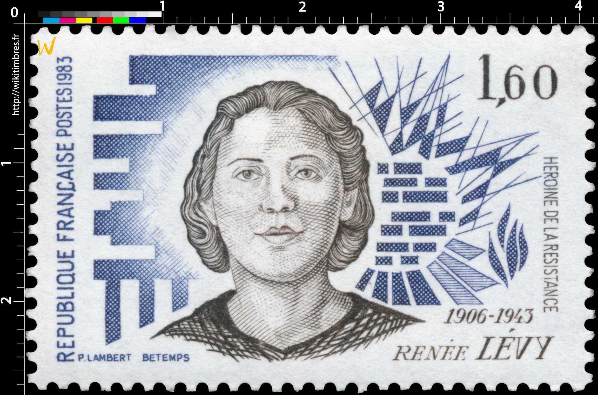 1983 RENÉE LÉVY 1906-1943 HÉROÏNE DE LA RÉSISTANCE