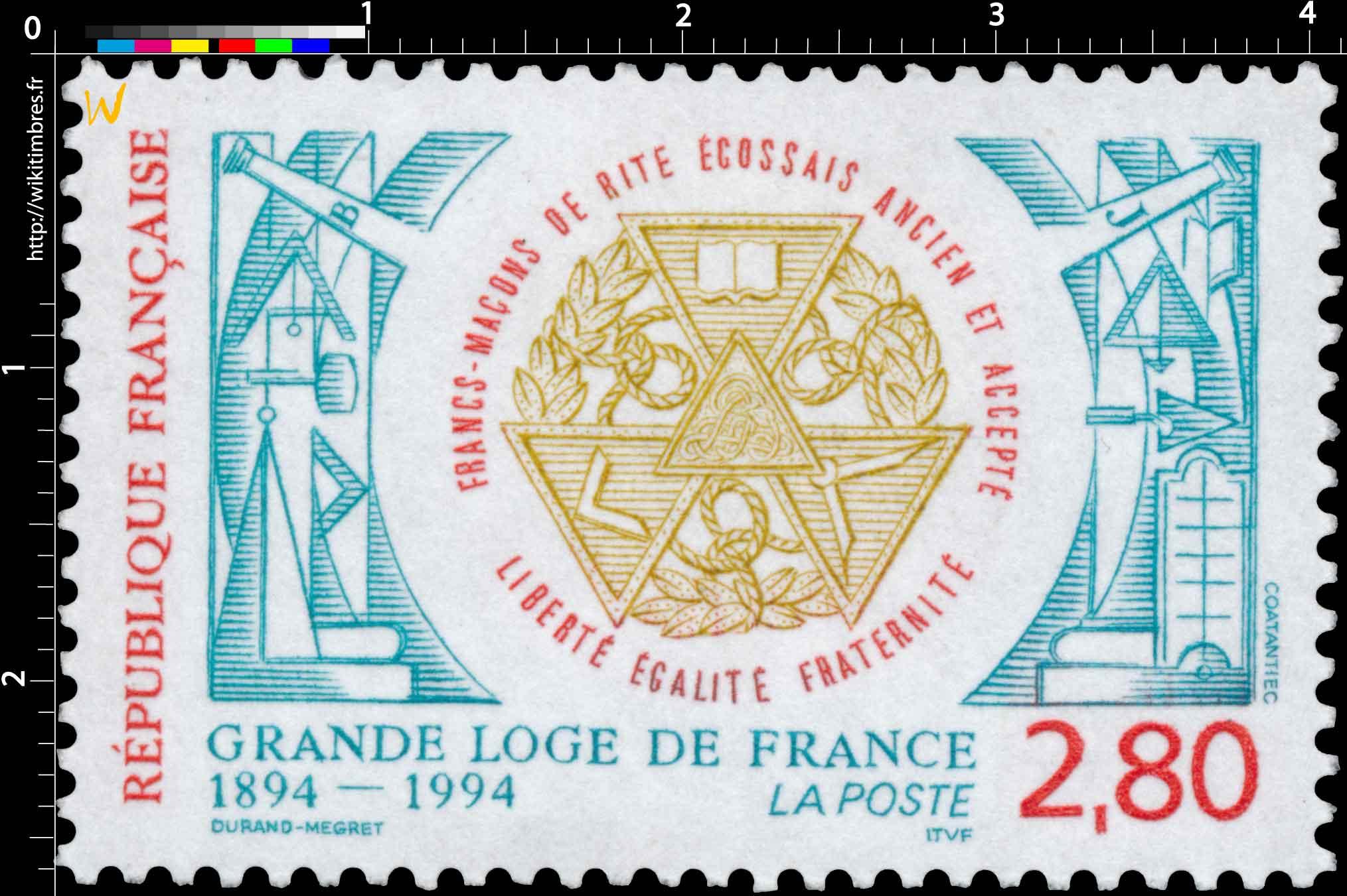 GRANDE LOGE DE FRANCE 1894-1994 FRANC-MAÇON DE RITE ÉCOSSAIS ANCIEN ET ACCEPTE LIBERTÉ EGALITE FRATERNITÉ