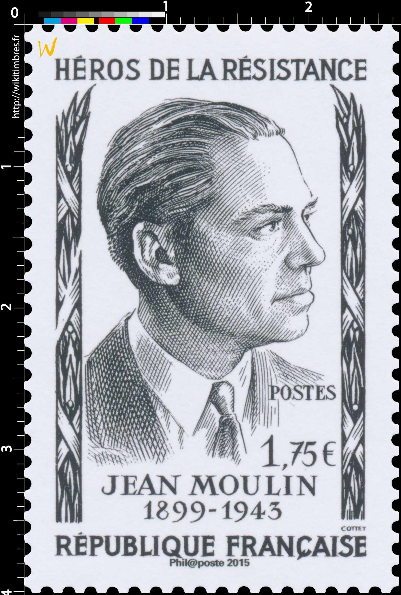 2015 Héros de la résistance Jean Moulin 1899-1943